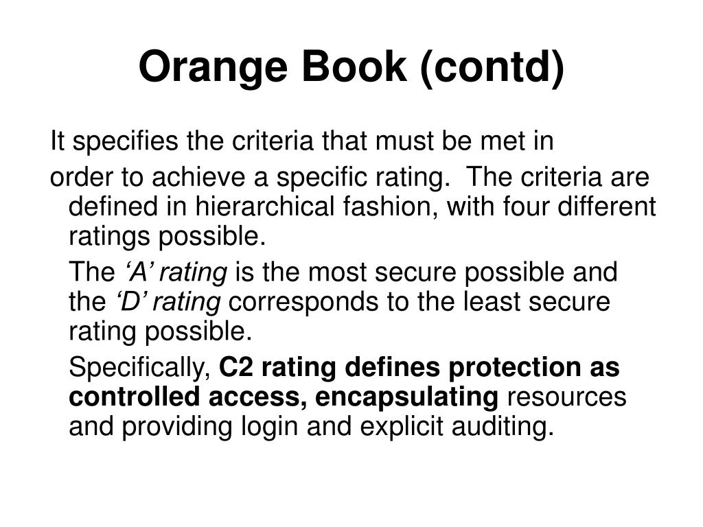 Orange Book (contd)