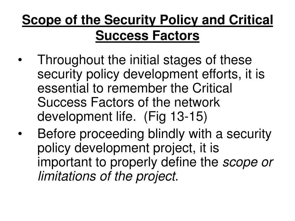 Scope of the Security Policy and Critical Success Factors