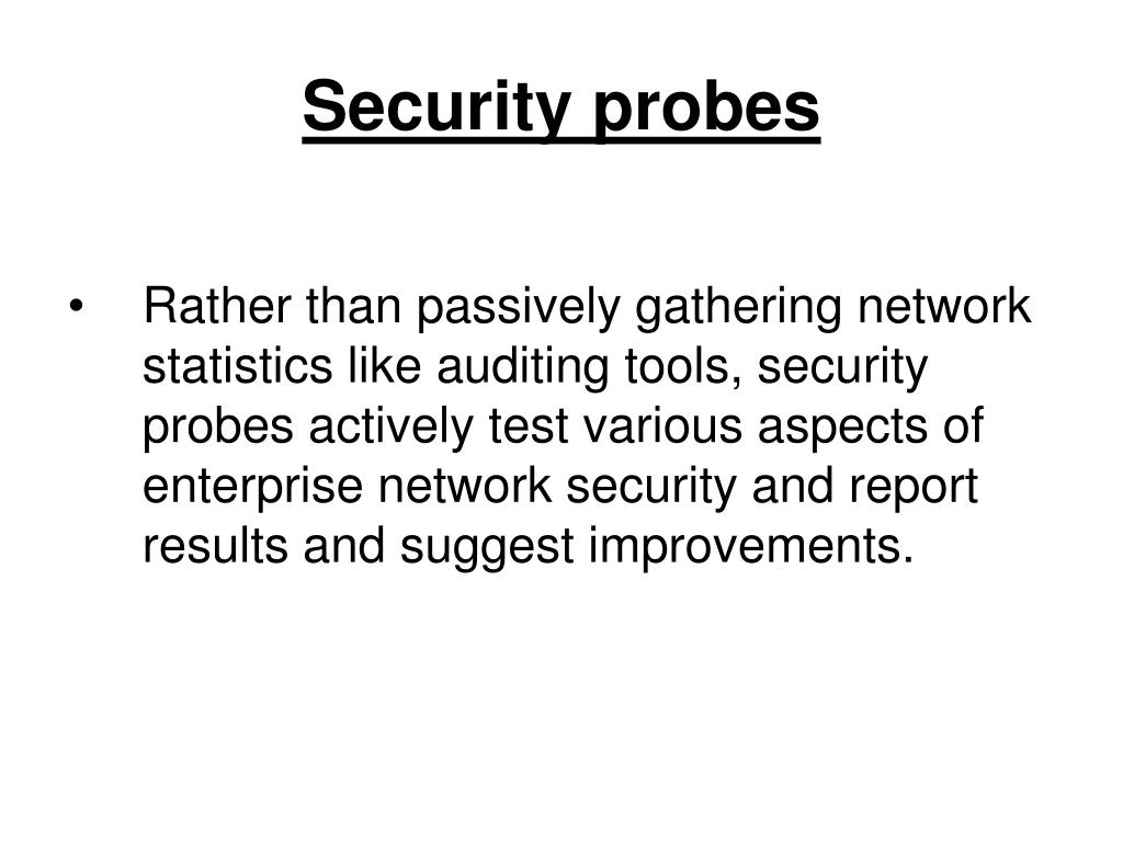 Security probes