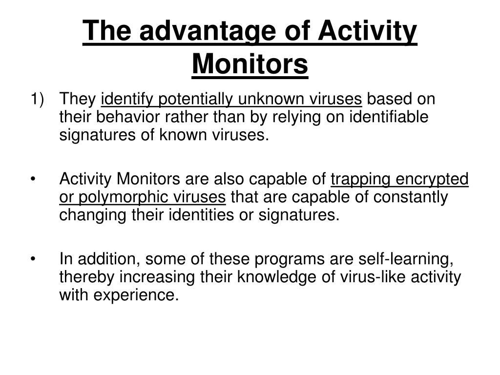 The advantage of Activity Monitors