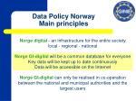 data policy norway main principles