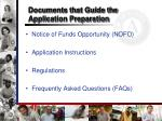 documents that guide the application preparation