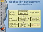 application development alteration of code