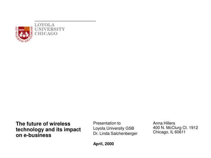 The future of wireless technology and its impact on e business