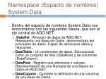 namespace espacio de nombres system data