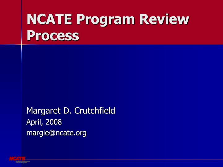 ncate program review process n.