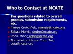 who to contact at ncate