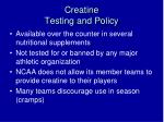 creatine testing and policy