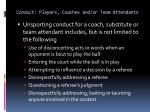 conduct players coaches and or team attendants4
