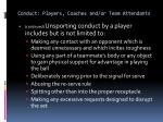 conduct players coaches and or team attendants7