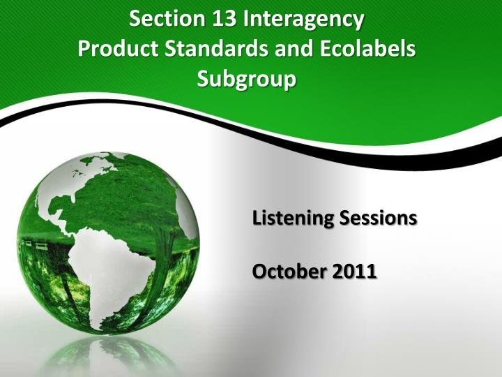 section 13 interagency product standards and ecolabels subgroup n.