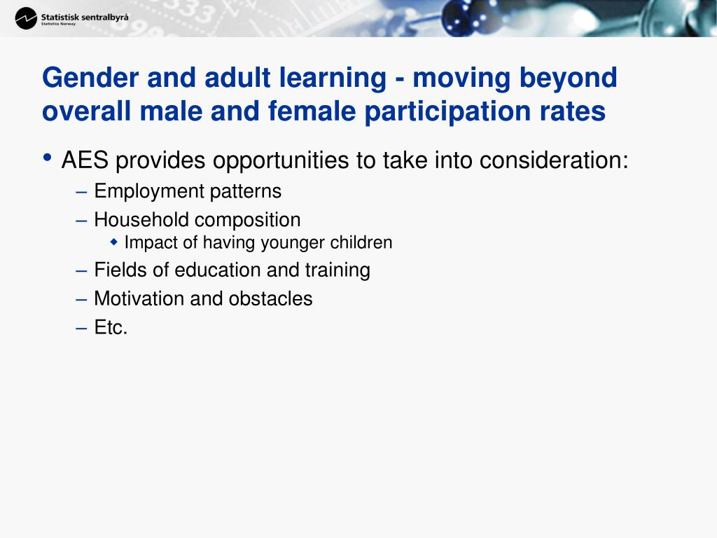 Gender and adult learning - moving beyond overall male and female participation rates