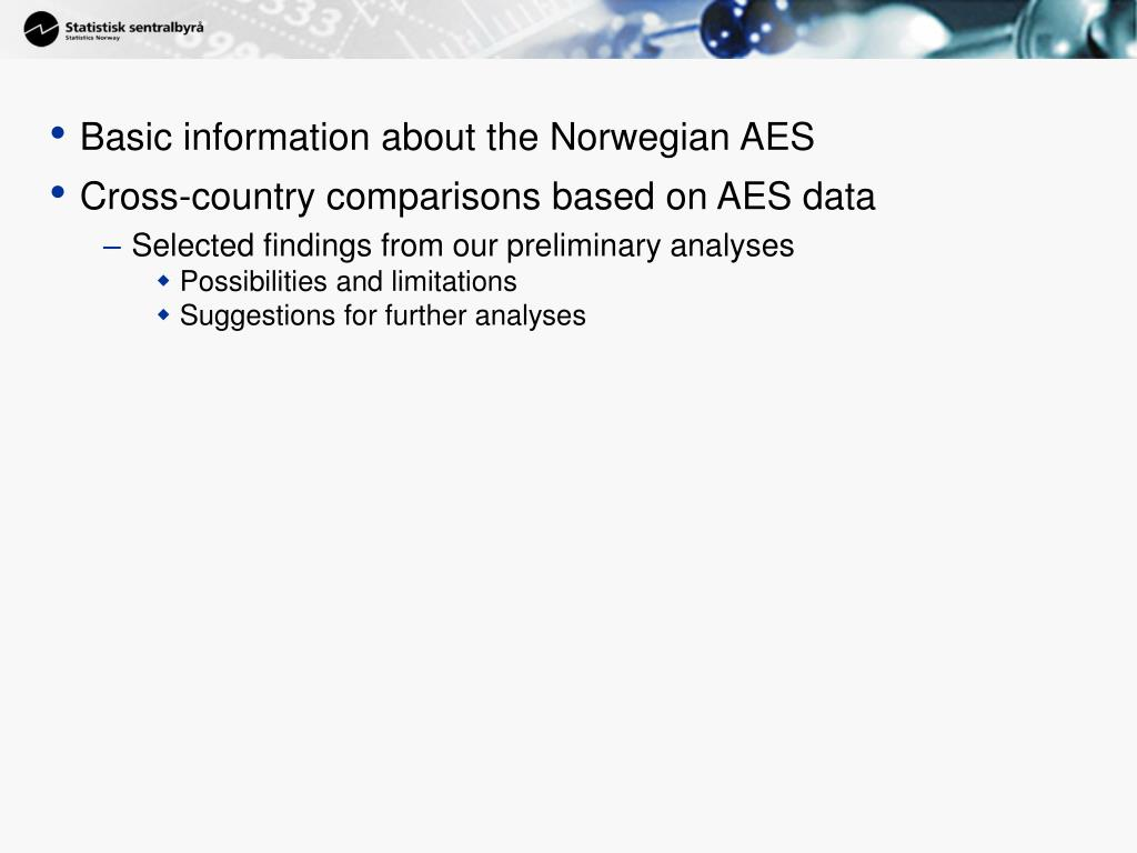 Basic information about the Norwegian AES