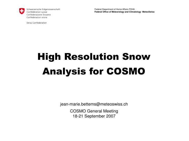 high resolution snow analysis for cosmo n.