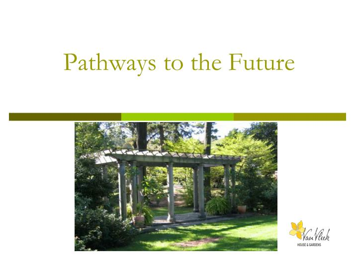 pathways to the future n.