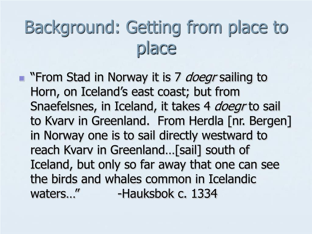 Background: Getting from place to place