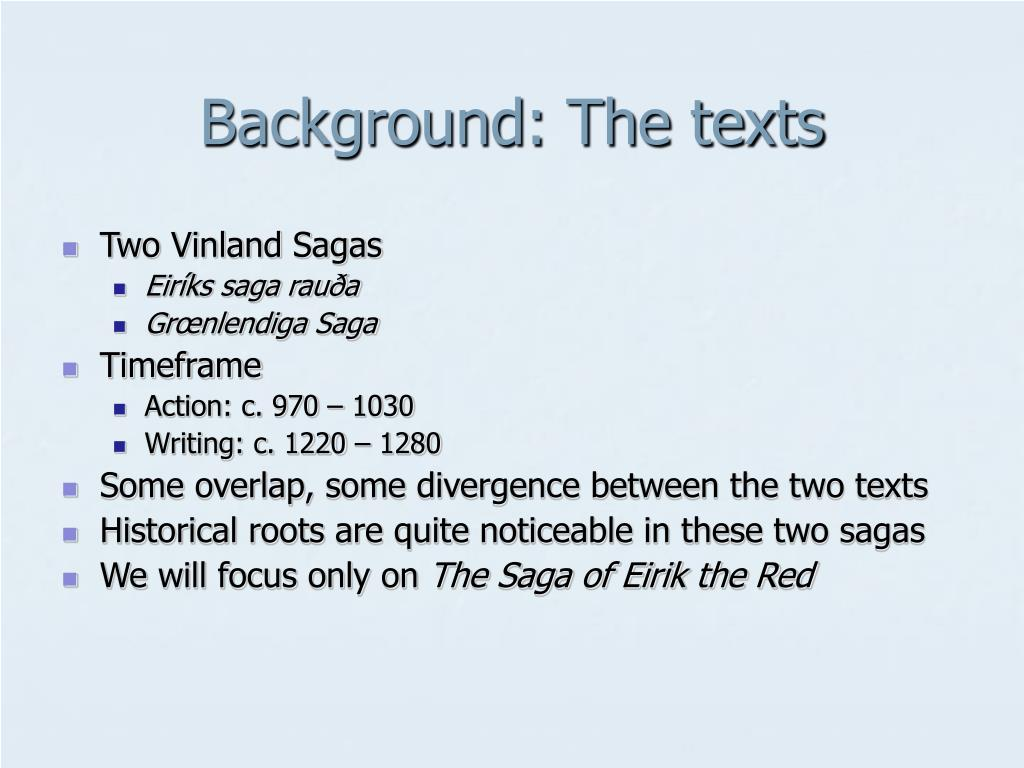Background: The texts