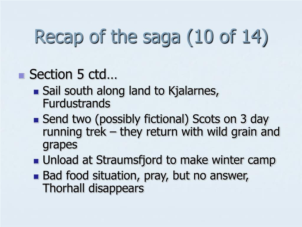 Recap of the saga (10 of 14)