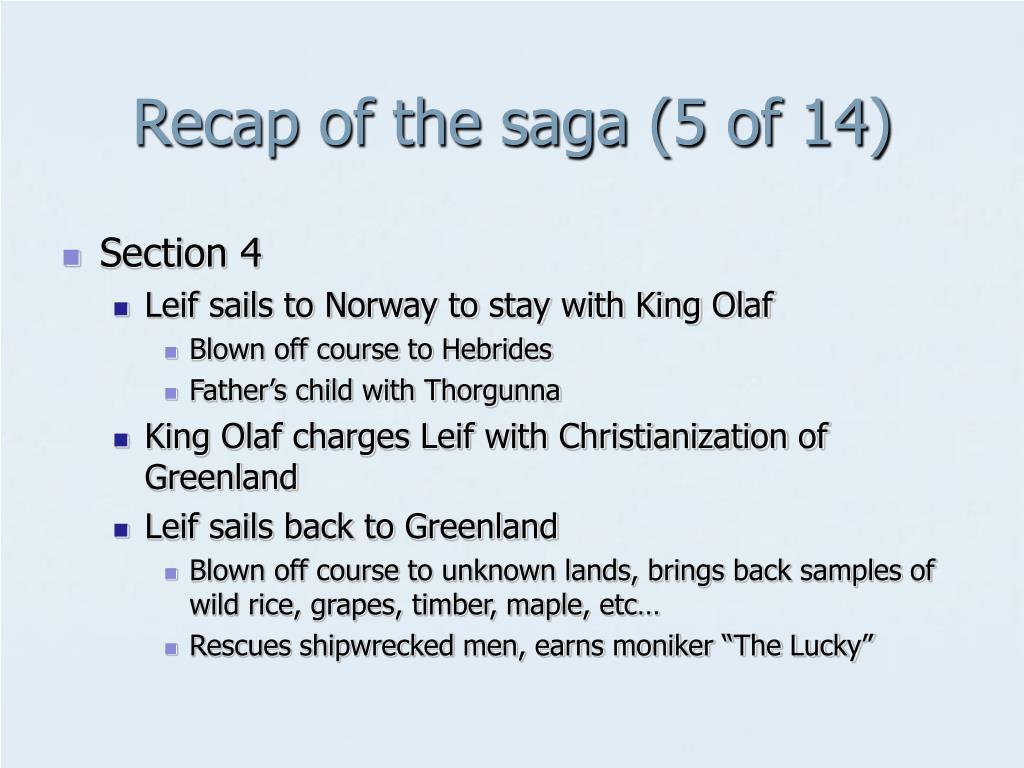Recap of the saga (5 of 14)