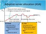 adaptive server allocation asa