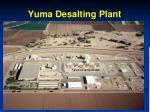 yuma desalting plant