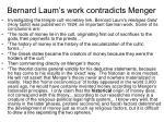 bernard laum s work contradicts menger