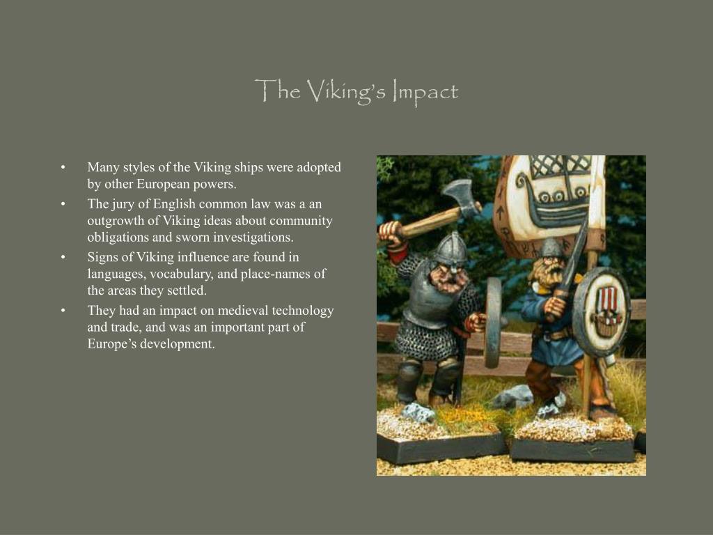 The Viking's Impact