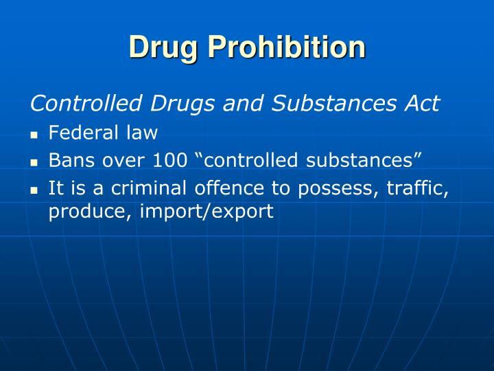 Drug Prohibition