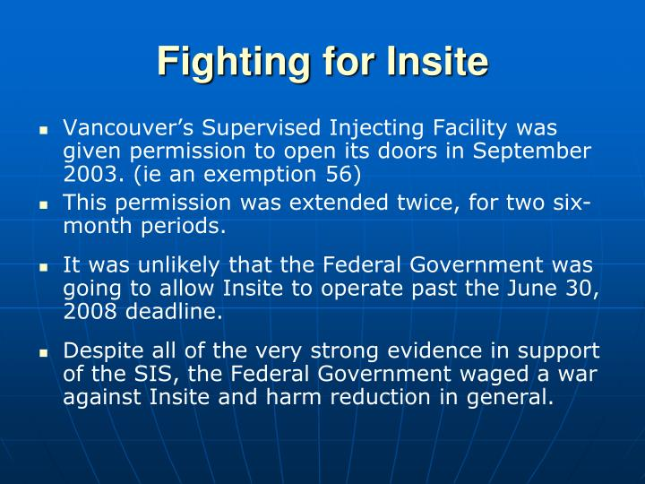 Fighting for Insite