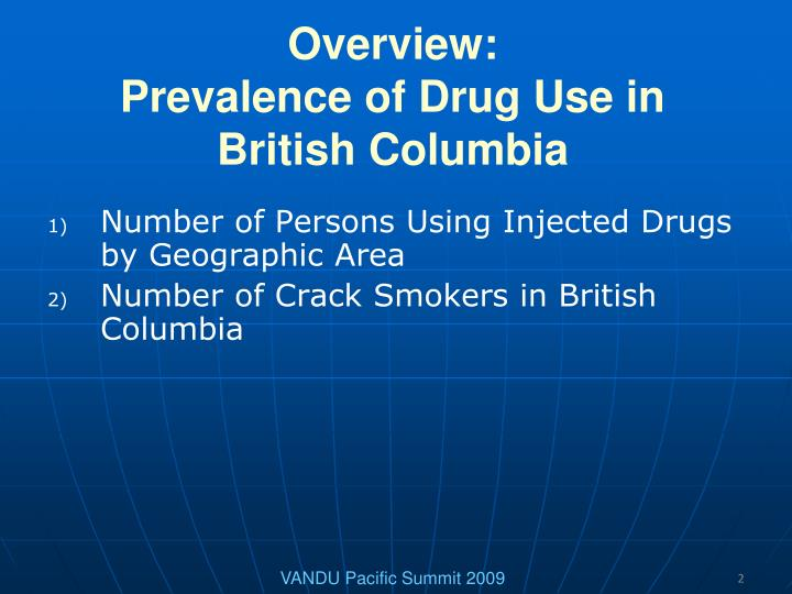 Overview prevalence of drug use in british columbia