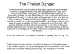 the finnish danger