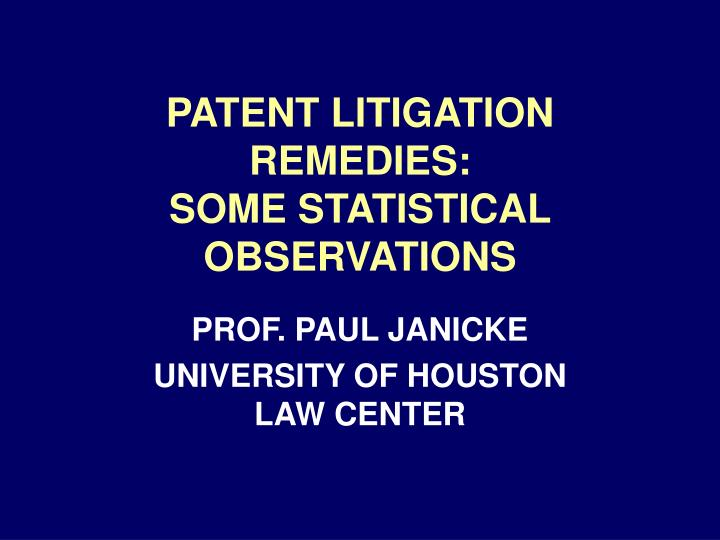 patent litigation remedies some statistical observations n.
