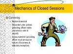 mechanics of closed sessions