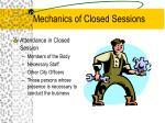 mechanics of closed sessions1