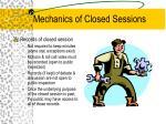 mechanics of closed sessions2