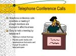telephone conference calls