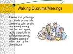 walking quorums meetings