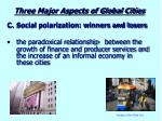 three major aspects of global cities5