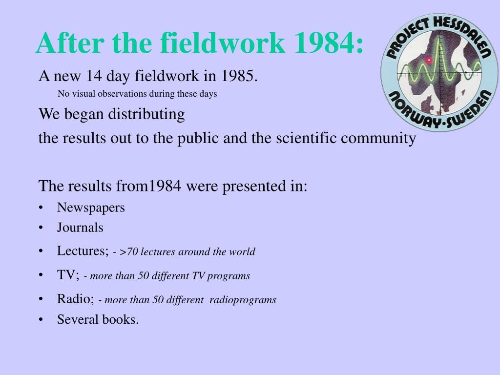 After the fieldwork 1984: