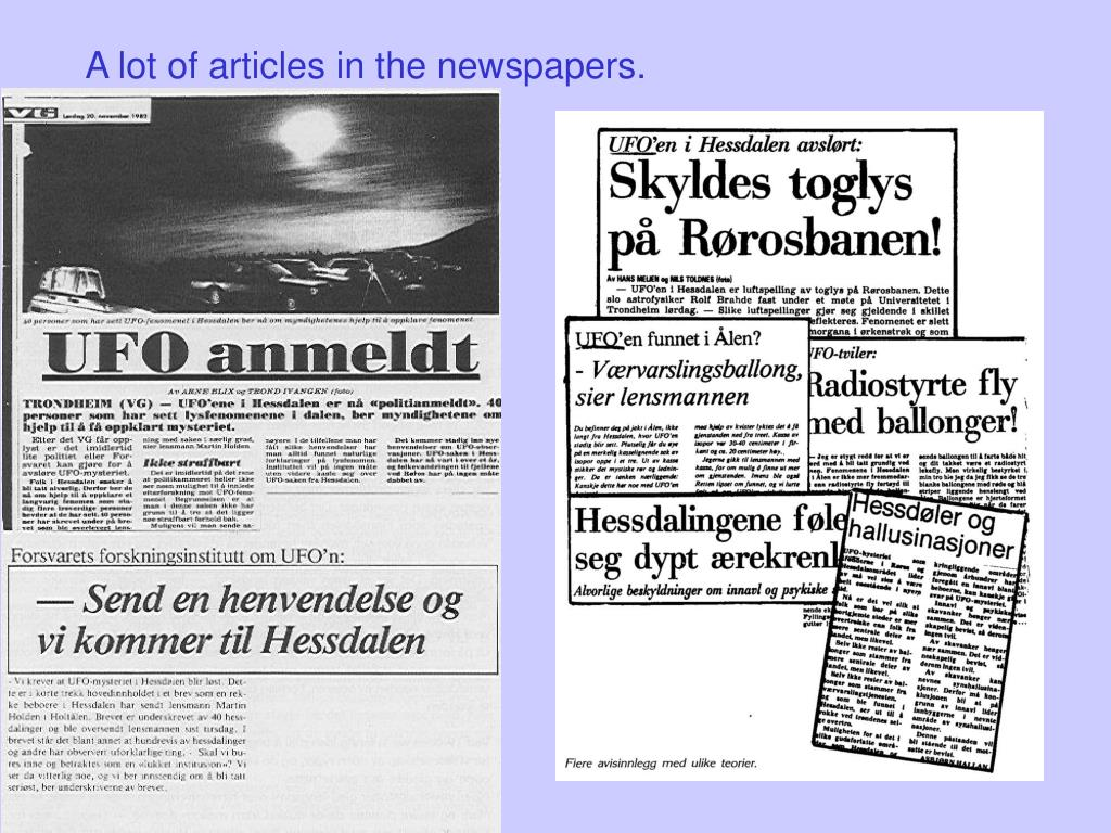 A lot of articles in the newspapers.
