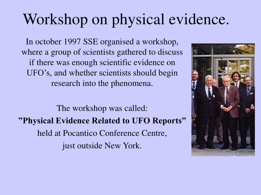 Workshop on physical evidence.