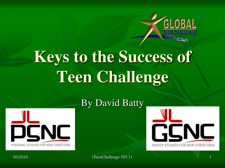 keys to the success of teen challenge n.
