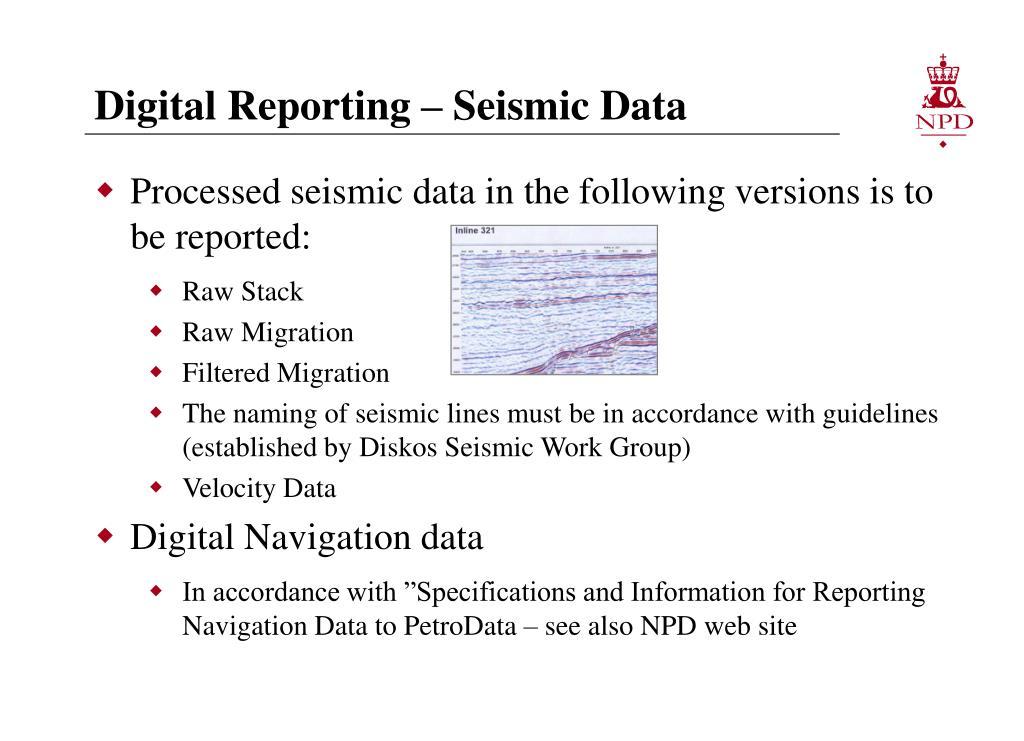 Digital Reporting – Seismic Data