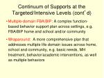 continuum of supports at the targeted intensive levels cont d