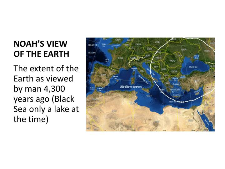 NOAH'S VIEW OF THE EARTH