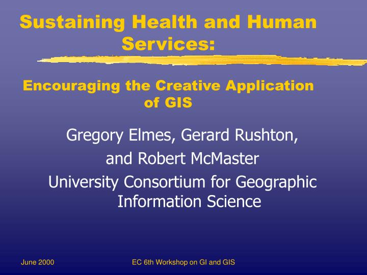 sustaining health and human services encouraging the creative application of gis n.
