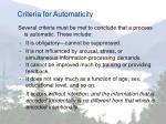 criteria for automaticity