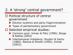 2 a strong central government