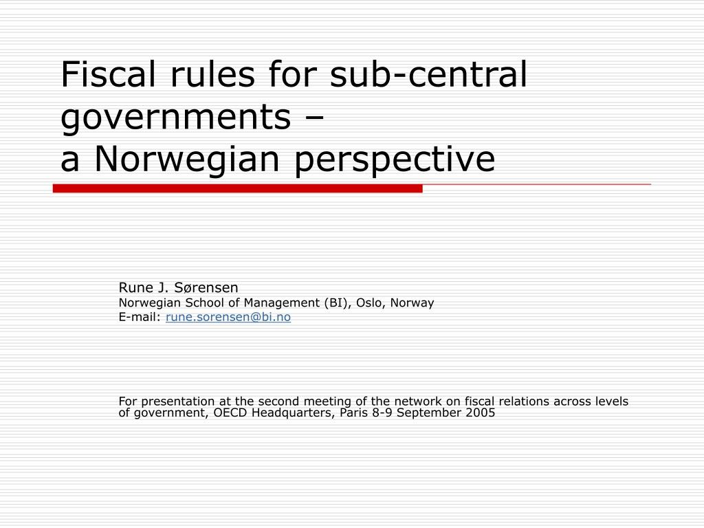 fiscal rules for sub central governments a norwegian perspective