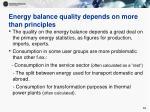 energy balance quality depends on more than principles